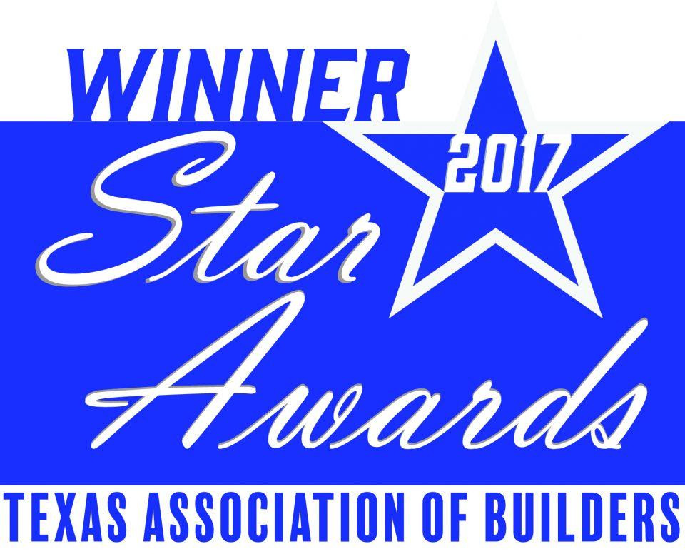 Texas Association of Builders 2017 Star Awards Winner